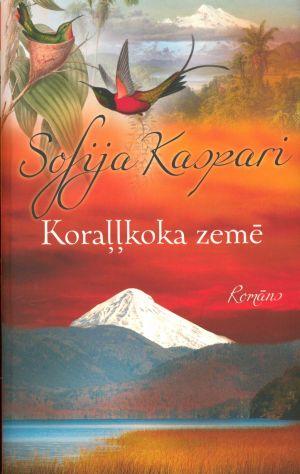 Koraļļkoka Zemē / Sofija Kaspari