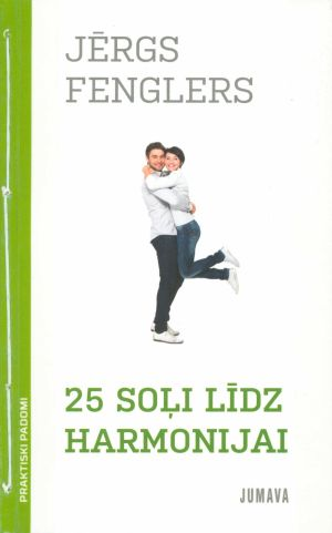 25 Soļi Līdz Harmonijai / Jērgs Fenglers