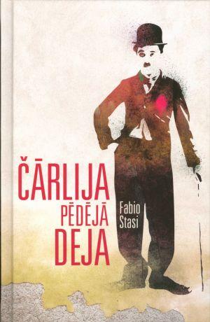 Čārlija Pēdējā Deja / Fabio Stasi