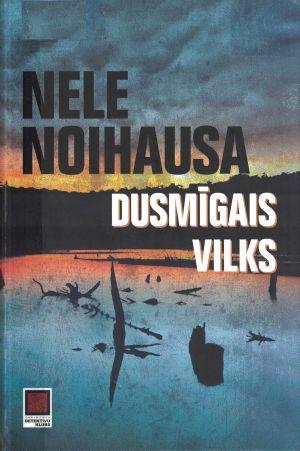 Dusmīgais Vilks / Nele Noihausa