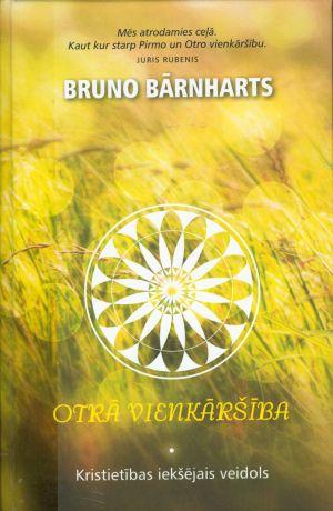 Otrā Vienkāršība / Bruno Bārnharts
