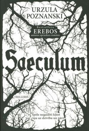 Saeculum / Urzula Poznanski