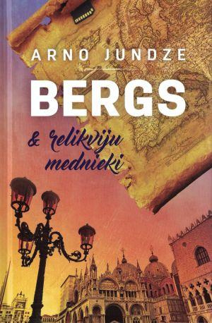 Bergs & Relikviju Mednieki / Arno Jundze