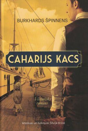 Caharijs Kacs / Burkhards Špinnens