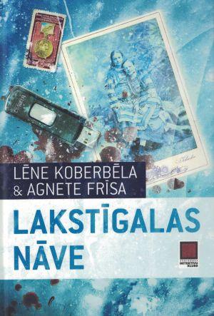 Lakstīgalas Nāve / Lēne Koberbēla Un Agnete Frīsa