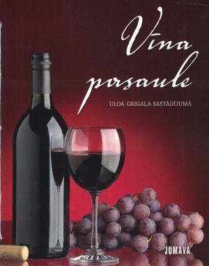 Vīna Pasaule / Ulda Grigaļa Sastādījumā