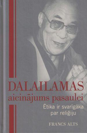 Dalailamas Aicinājums Pasaulei / Francs Alts