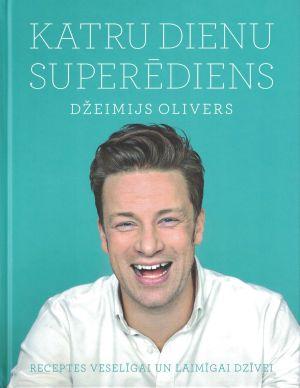 Katru Dienu Superēdiens / Džeimijs Olivers