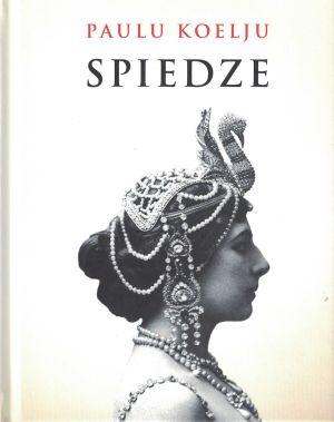 Spiedze / Paulu Koelju