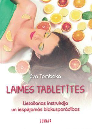 Laimes Tabletītes / Eva Tombaka