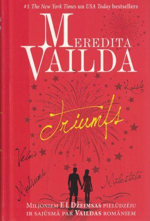 Triumfs / Meredita Vailda