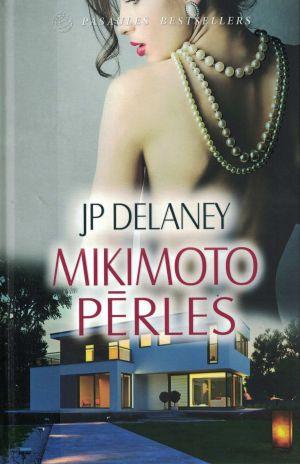 Mikimoto Pērles / JP Delanijs