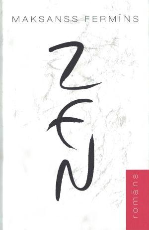 Zen / Maksanss Fermīns