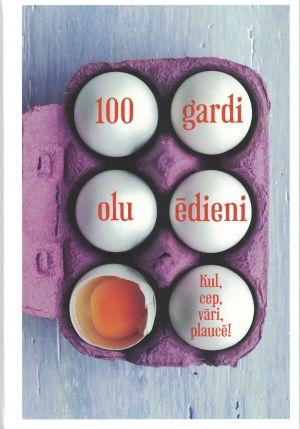 100 Gardi Olu ēdieni / Autoru Kolektīvs