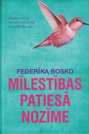 Mīlestības Patiesā Nozīme / Federīka Bosko