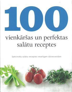 100 Vienkāršas Un Perfektas Salātu Receptes