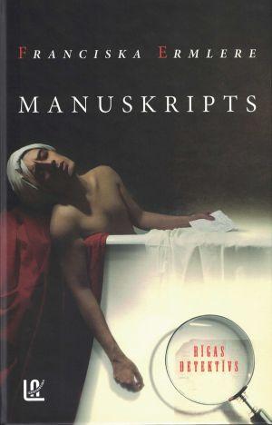 Manuskripts / Franciska Ermlere