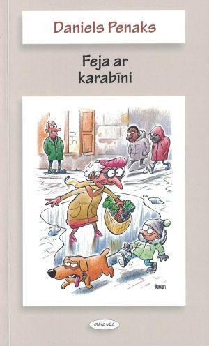 Feja Ar Karabīni / Daniels Penaks