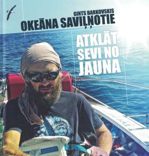 Okeāna Saviļņotie / Gints Barkovskis