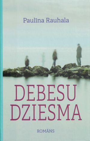 Debesu Dziesma / Paulīna Rauhala