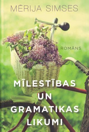 Mīlestības Un Gramatikas Likumi / Mērija Simses