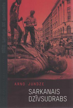 Sarkanais Dzīvsudrabs / Arno Jundze