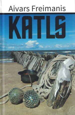 Katls / Aivars Freimanis