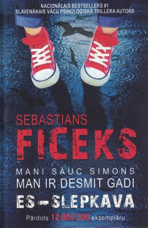 Es – Slepkava / Sebastians Ficeks