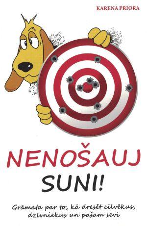 Nenošauj Suni / Karena Priora