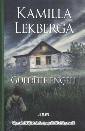 Guldītie Eņģeļi / Kamilla Lekberga