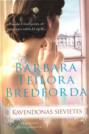 Kavendonas Sievietes / Barbara Teilora Bredforda