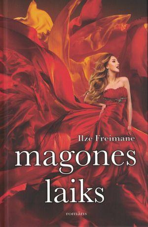 Magones Laiks / Ilze Freimane