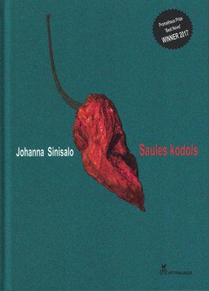 Saules Kodols / Johanna Sinisalo
