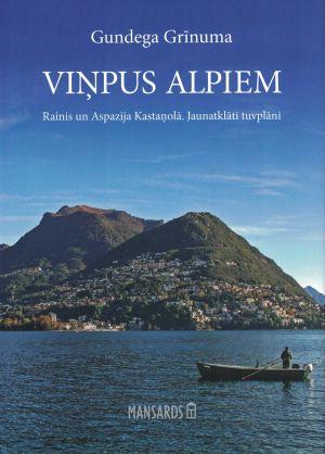 Viņpus Alpiem / Gundega Grīnuma