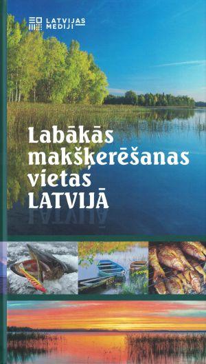 Labākās Makšķerēšanas Vietas Latvijā