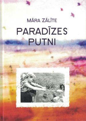 Paradīzes Putni / Māra Zālīte