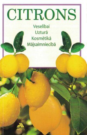 Citrons / Sastādījusi Aina Cebura