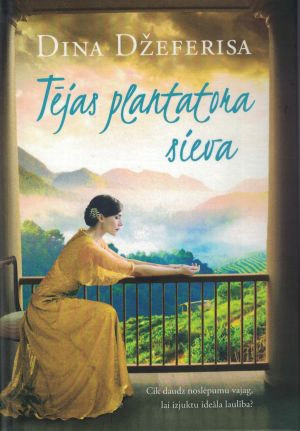 Tējas Plantatora Sieva / Dina Džeferisa