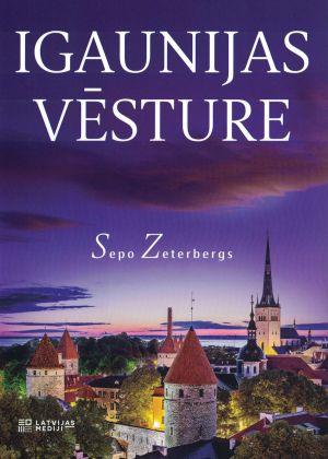 Igaunijas Vēsture / Sepo Zeterbergs