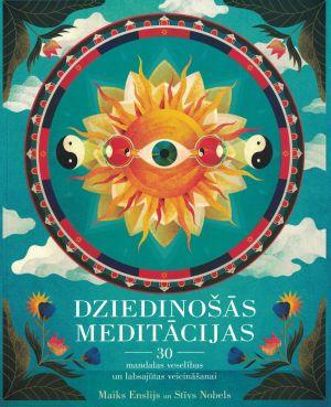 Dziedinošās Meditācijas / Maiks Enslijs, Stīvs Nobels