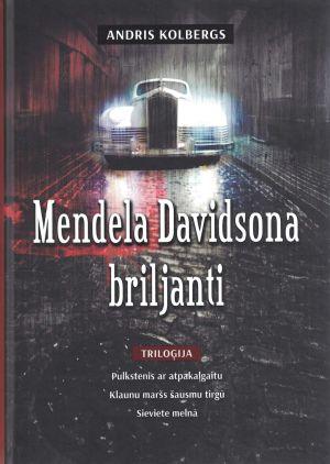 Mendela Davidsona Briljanti / Andris Kolbergs