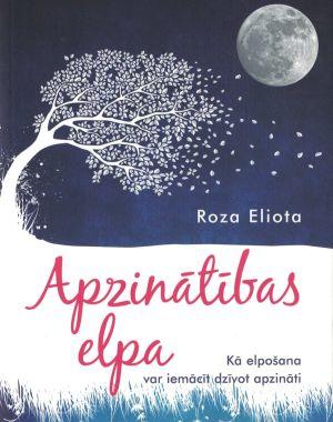 Apzinātības Elpa / Roza Eliota