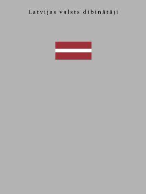 Latvijas Valsts Dibinātāji / Tālis Pumpuriņš
