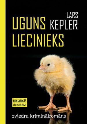 Uguns Liecinieks / Lārss Keplers
