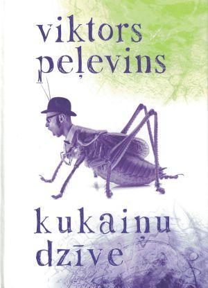Kukaiņu Dzīve / Viktors Peļevins