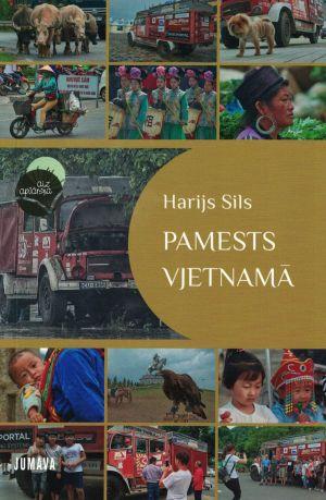 Pamests Vjetnamā / Harijs Sils