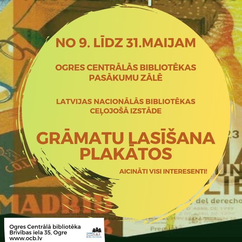 """Latvijas Nacionālās Bibliotēkas Ceļojošā Izstāde """"Grāmatu Lasīšana Plakātos"""""""