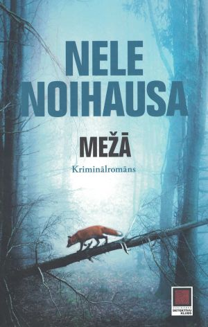 Mežā / Nele Noihausa