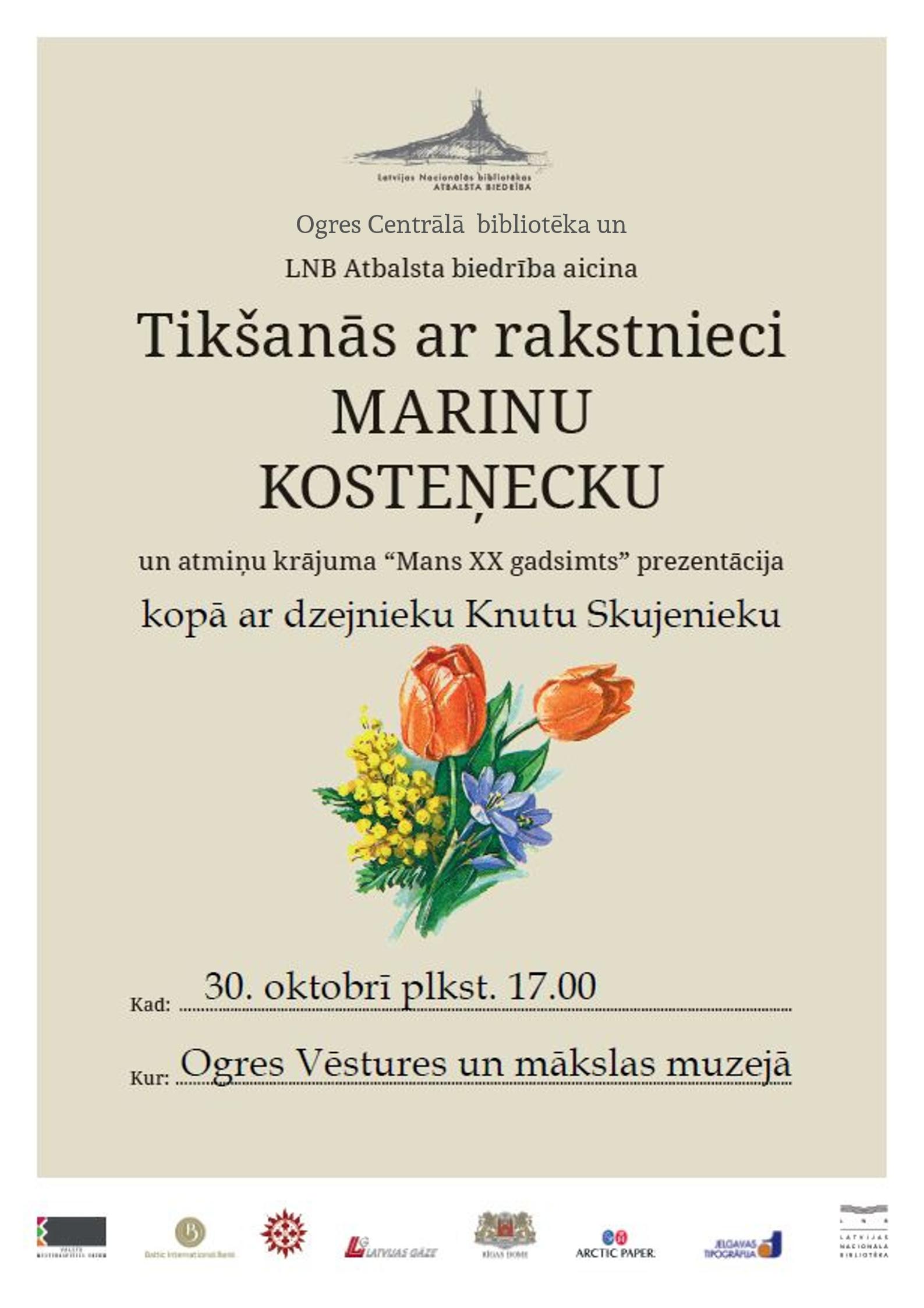 Rakstniece Marina Kosteņecka Un Dzejnieks Knuts Skujenieks Tiksies Ar Lasītājiem Ogrē