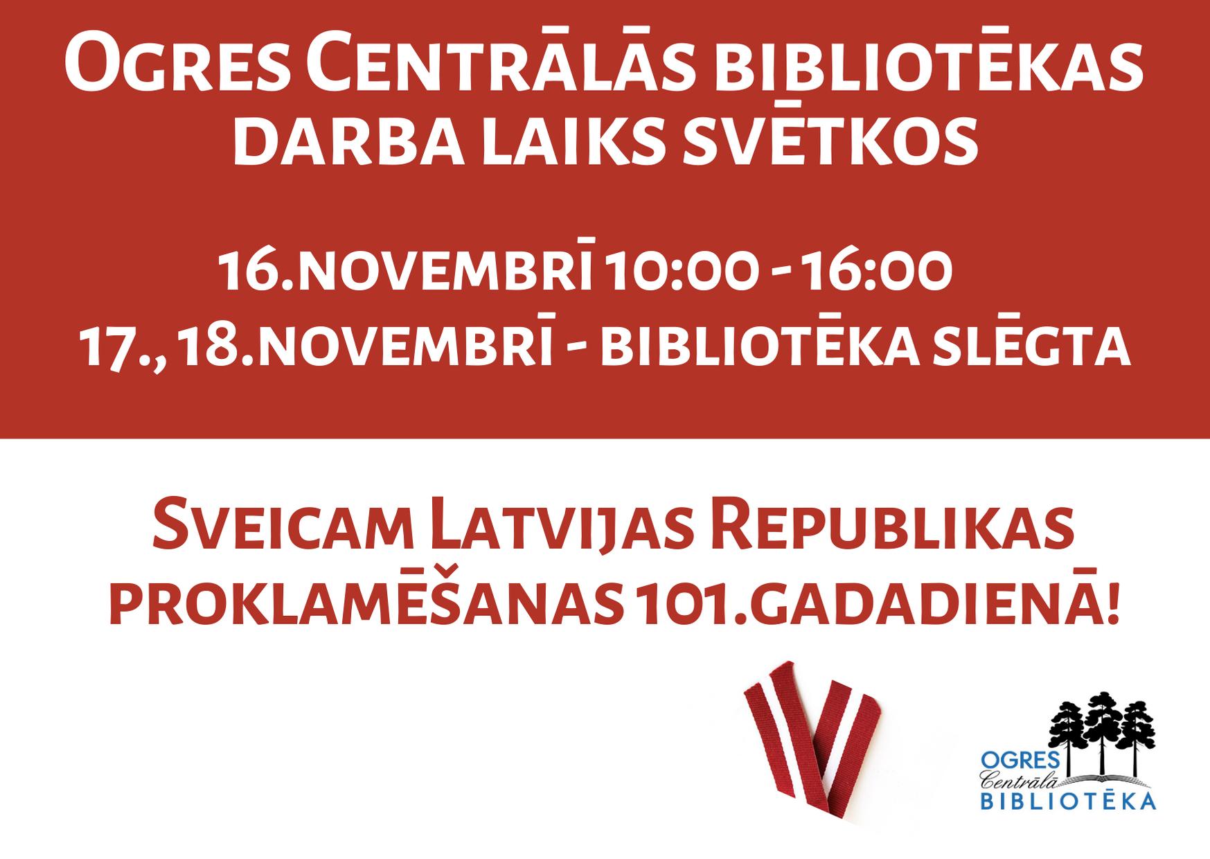18.novembrī Bibliotēka Slēgta
